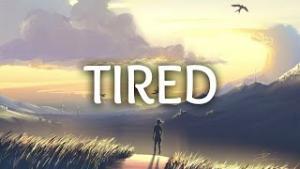 Tired ft. Gavin James
